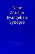 Bild von Neue Zürcher Evangelien - Synopse gebunden