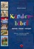 Bild von Kinderbibel damals-heute-morgen