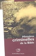 Bild von La Bible insolite - Histoires criminelles de la Bible