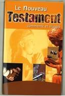 Bild von Nouveau Testament commenté et illustré