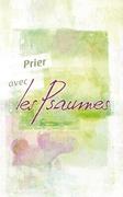 Bild von Prier avec les Psaumes