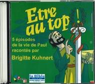 Bild von Etre au top, 5 épisodes la vie de Paul