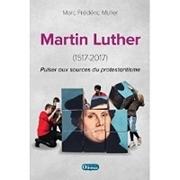 Bild von Martin Luther - Puiser aux sources du protestantisme