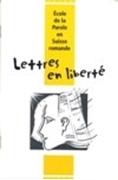 Bild von Ecole de la Parole: Lettres en liberté