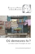 Bild von Ecole de la Parole: Où demeures-tu?