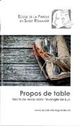 Bild von Ecole de la Parole: Propos de table