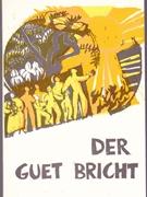 Bild von Der Guet Bricht - Texte aus dem AT Basler Mundart