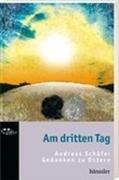 Bild von Schäfer, Andreas: Am dritten Tag