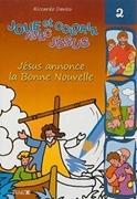 Bild von Joue... Jésus annonce la Bonne Nouvelle