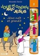 Bild von Joue... Jésus naît et grandit