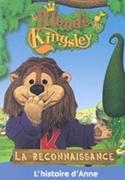 Bild von Kingsley: La reconnaissance, l'histoire d'Anne