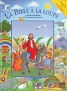 Bild von La Bible à la loupe