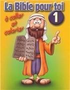 Bild von La Bible pour toi - De la Création à Ruth