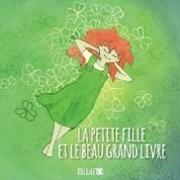 Bild von La petite fille et le beau grand livre