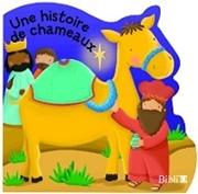 Bild von Une histoire de chameaux