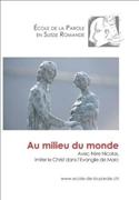 Bild von Ecole de la Parole: Au milieu du monde