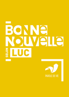 Bild von Bonne Nouvelle selon Luc - Parole de Vie