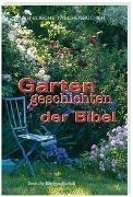 Bild von Gartengeschichten der Bibel von Andresen, Gisela (Ausw.)