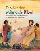 Bild von Die Kinder-Mitmach-Bibel von Jasch, Susanne (Nacherz.)