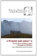"""Bild von Ecole de la Parole : """"N'ayez pas peur !"""""""