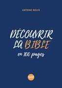 Bild von Découvrir la Bible en 100 pages